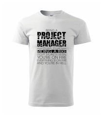Being A Project Manager - bike - Heavy new - triko pánské